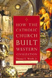 Como a Igreja Católica construiu a civlização ocidental